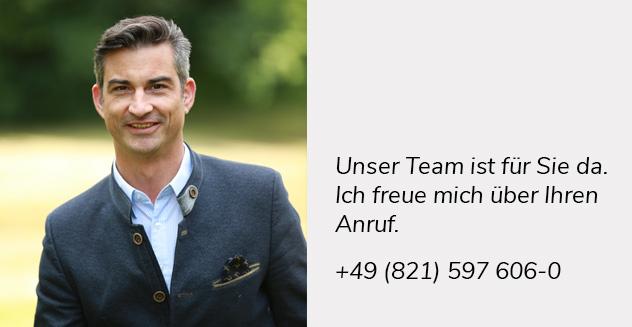 Unser Team ist für Sie da. Ich freue mich über Ihren Anruf. +49 (821) 597 606-0